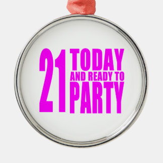 Funny Girls Birthdays  21 Today and Ready to Party Christmas Tree Ornaments