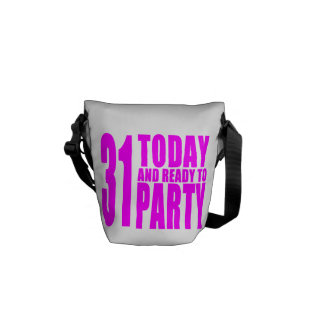 Funny Girls Birthdays  31 Today and Ready to Party Courier Bags