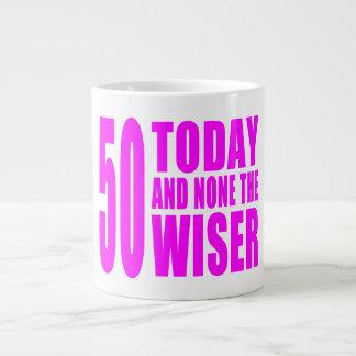 Funny Girls Birthdays  50 Today and None the Wiser 20 Oz Large Ceramic Coffee Mug