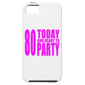 Funny Girls Birthdays  80 Today and Ready to Party iPhone SE/5/5s Case