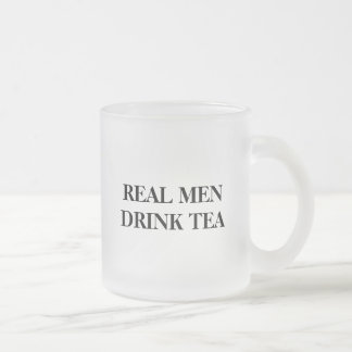 Funny glass mug for guys | Real men drink tea