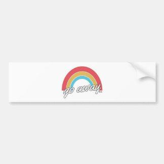 Funny Go Away Rainbow Slogan Bumper Sticker