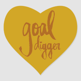FUNNY GOAL DIGGER PLAY ON WORDS ATTITUDE MOTIVATIO HEART STICKERS