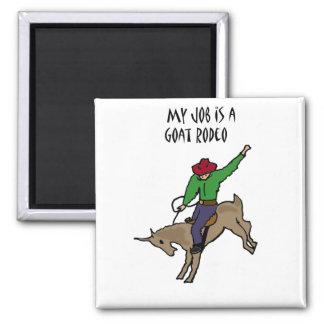 Funny Goat Rodeo Job Humor Cartoon Magnet