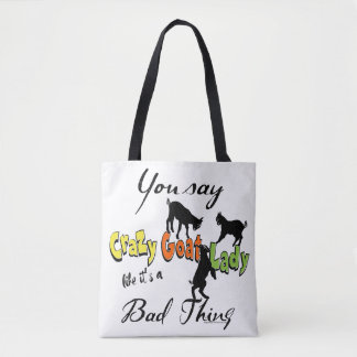 FUNNY GOAT SAYING | CHOOSE COLOR Crazy Goat Lady Tote Bag