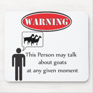 Funny Goat Warning Mouse Pads