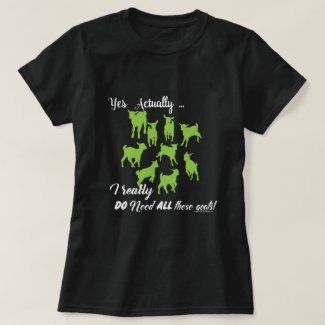 FUNNY GOATS |  DO NEED all These Goats GetYerGoat™ T-Shirt