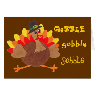 Funny Gobble Gobble Turkey - Greeting Card