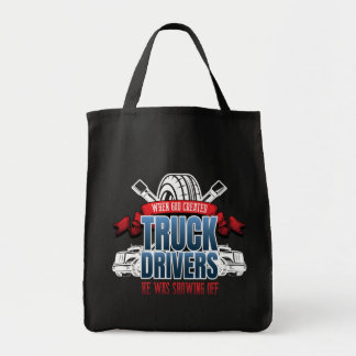 Funny God Created Truck Drivers Tote Bag