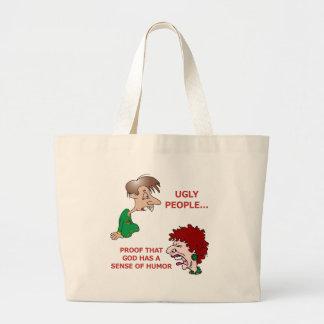 Funny God Sense of Humor Ugly People Jumbo Tote Bag