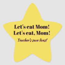 Funny Gold Star Stickers for Teacher's!