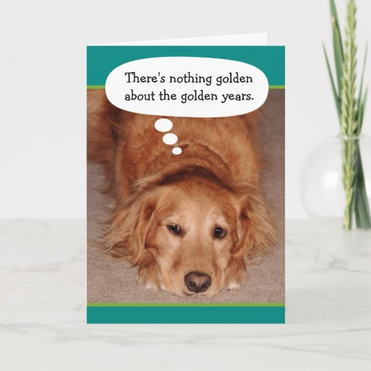 Funny Golden Oldie Golden Retriever Birthday Card Zazzle Com