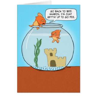 Funny Goldfish Pee Birthday Card