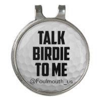 Funny Golf Ball Talk Birdie To Me Golf Hat Clip