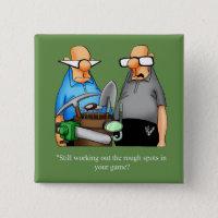 Funny Golf Humor Button