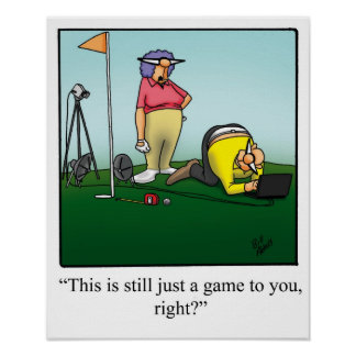 Funny Golf Humor Poster Gift