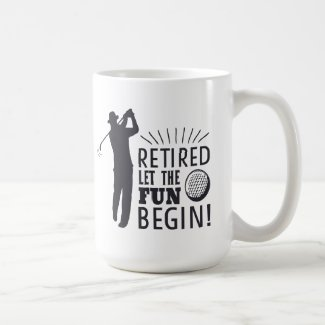 Funny Golf Retirement -Let the Fun Begin Coffee Mug