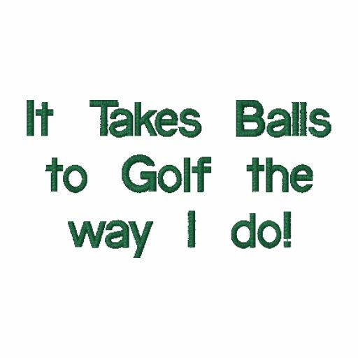 Funny Golf Shirt, Embroidered Polo