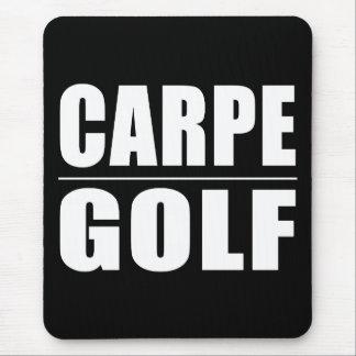 Funny Golfers Quotes Jokes : Carpe Golf Mousepads