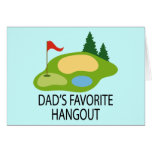 Funny Golfing Golf Course Dad's Hangout Gift Greeting Cards