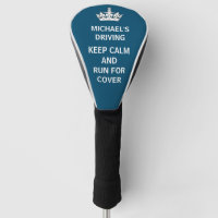 Funny Golfing Humor Keep Calm Blue Golf Head Cover