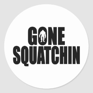 Funny GONE SQUATCHIN Design Special *BOBO* Edition Classic Round Sticker