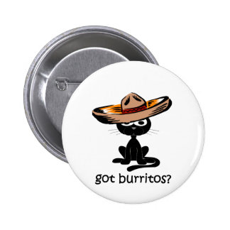 Funny got burritos button