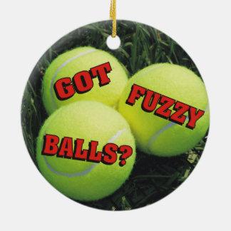 Funny Got Fuzzy Balls? Tennis Ceramic Ornament
