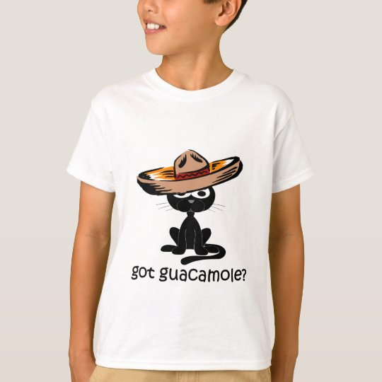 Funny got guacamole T-Shirt