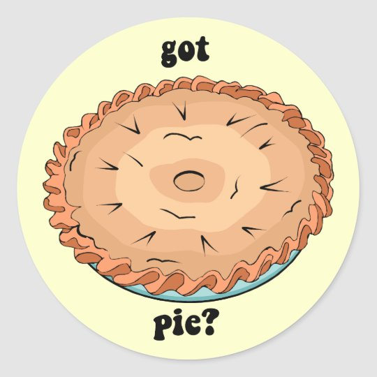 Funny got pie classic round sticker