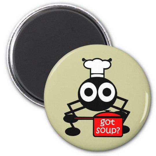 Funny got soup magnet