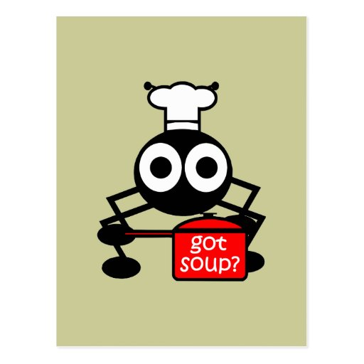 Funny got soup postcard