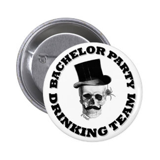Funny gothic skull Bachelor party drinking team Pinback Button