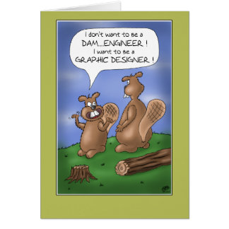 Funny Graduation Cards: Beaver Teen Trouble Card