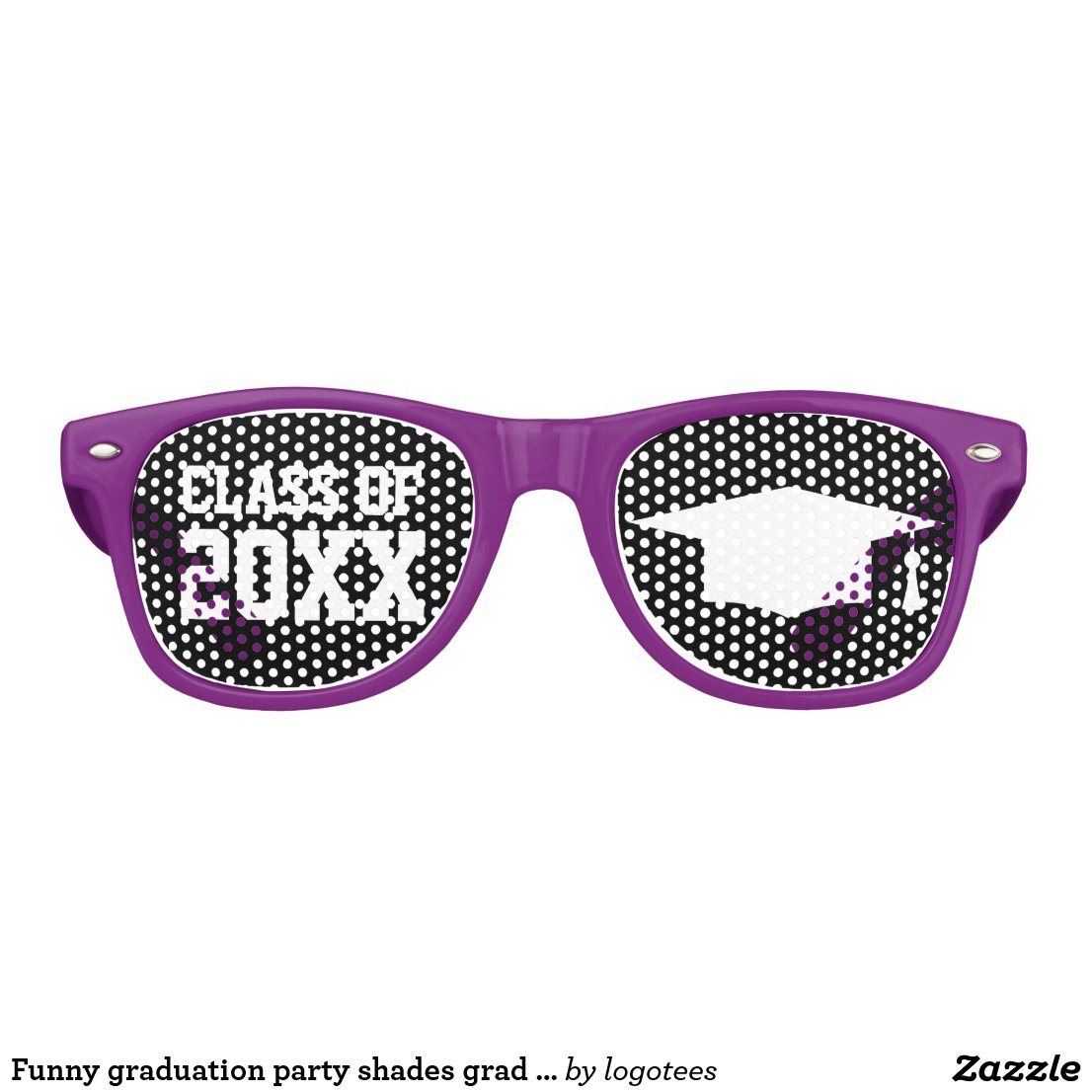 Funny graduation party shades for grad student