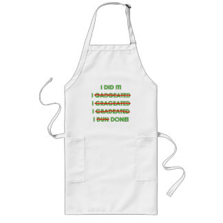 Funny Graduation T Shirts and Gifts Long Apron