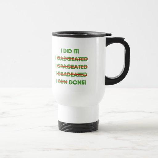 Funny Graduation T Shirts and Gifts Coffee Mug