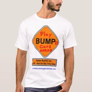 Funny Graffiti Sign (Play) BUMP(er) cars ahead T-Shirt