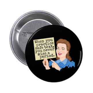 Funny Grammar Humor | Practice Safe Text Retro Pinback Button