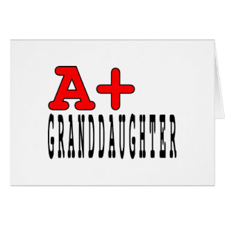 Funny Granddaughters : A+ Granddaughter Card