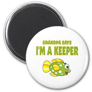 Funny Grandpa Says I'm A Keeper (Fish) Refrigerator Magnet