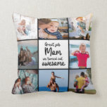 Funny Great Job Mom Family Photo Collage Throw Pillow