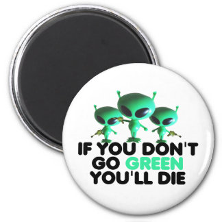 Funny green magnet