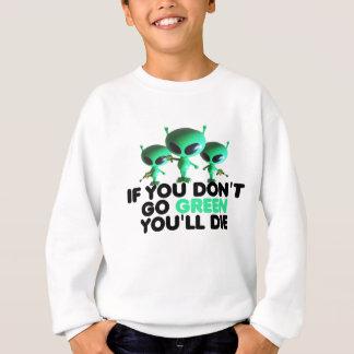 Funny green sweatshirt
