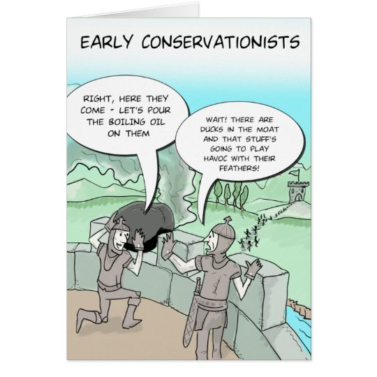 Funny Greeting Card: Early Conservationists Card