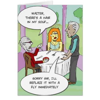 Funny Greeting card - Hair in my soup