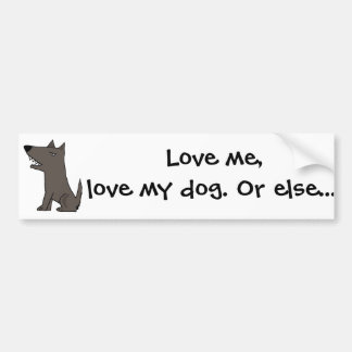 Funny Grey Watch Dog Bumper Sticker