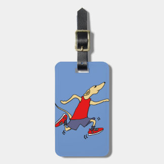 Funny Greyhound Dog Jogger Bag Tag