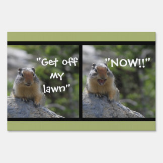 Funny Ground Squirrel Sign