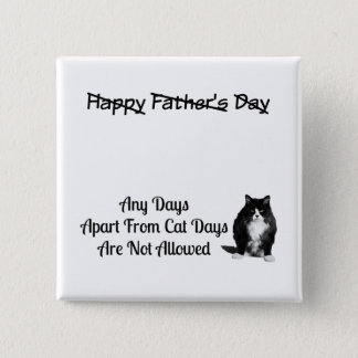 Funny Grumpy Cat Fathers Day Pin Button